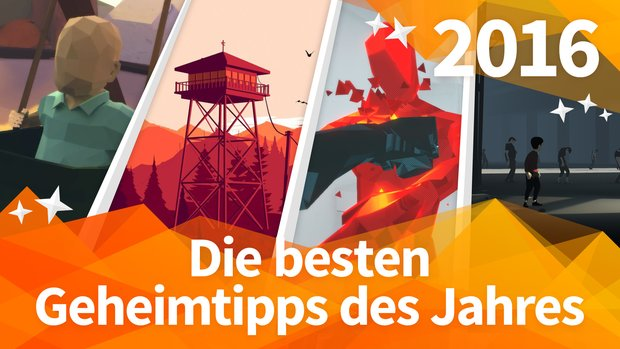 Geheimtipps 2016: Die 10 besten Spiele, die Du noch nachholen musst