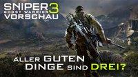 Sniper Ghost Warrior 3 in der Vorschau: Alle guten Dinge sind drei?