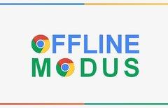 Offline-Modus: Chrome-Browser...