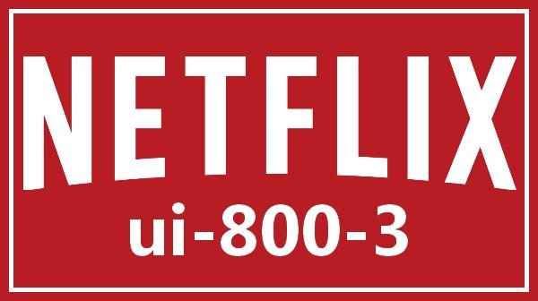 Netflix Fehlercode Ui-800-3