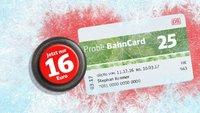 DB-Winterschnäppchen: Probe BahnCard ab 16 Euro – 25 Prozent bei jeder Fahrt sparen