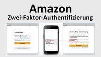 Amazon: Zwei-Faktor-Authentifizierung aktivieren – Anleitung