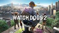 Watch Dogs 2: Kostenloser Download für Xbox One? – Das steckt dahinter