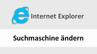 Internet Explorer: Suchmaschine ändern – so geht's