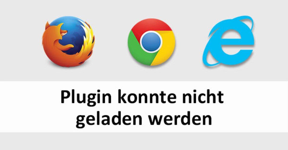 Plug In Konnte Nicht Geladen Werden Chrome