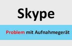 Lösung: Skype-Problem mit dem...