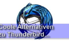 Thunderbird Alternativen:...