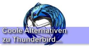 Thunderbird Alternativen: Die 3 besten Gratisprogramme