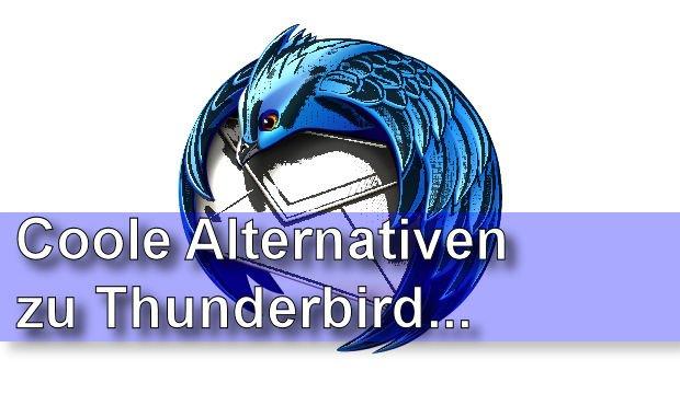 Thunderbird Alternativen: Welche Gratisprogramme gibt es noch?