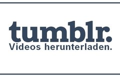 Tumblr Video Download: So...