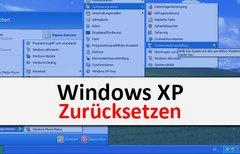 Windows XP zurücksetzen (ohne...