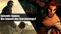 Episodic Games –Storytelling der Zukunft?