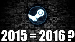 Die Top-Spiele auf Steam: The same procedure as last year? - Kommentar