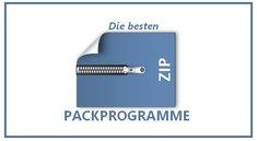 Zip-Entpacker: Die besten kostenfreien Packprogramme