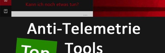 Top 7 Anti-Spy- und Anti-Telemetrie-Tools für Windows 10, 7 und 8