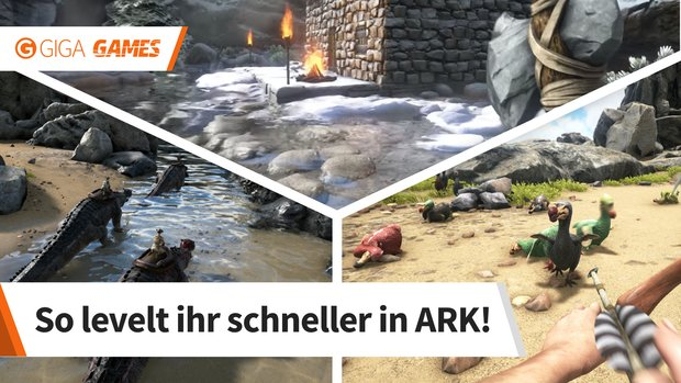 ARK - Survival Evolved: schnell leveln im Level-Guide (mit Cheat)