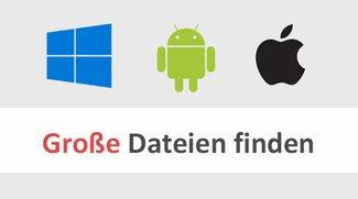 Große Dateien finden (Windows, Android, iPhone, iPad) – so geht's