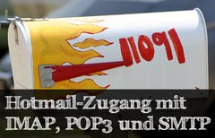 Hotmail: IMAP, POP3 und SMTP...