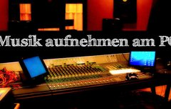Musik aufnehmen am PC – Von...