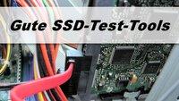 SSD Test Tool – SSD gründlich testen