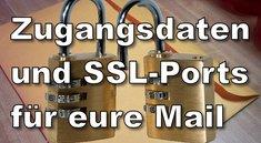 Der richtige SSL-Port für Deinen Mailanbieter
