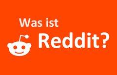 Was ist Reddit und wie...