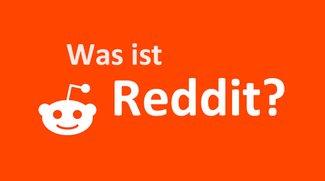 Was ist Reddit und wie funktioniert es? – Einfach erklärt
