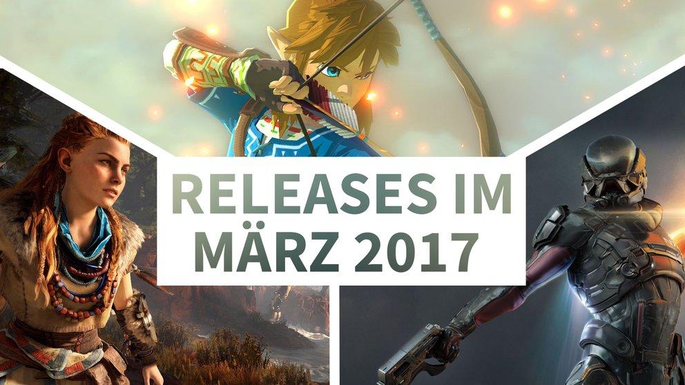 Release-Liste für März 2017: Auf diese Spiele kannst Du Dich diesen Monat freuen