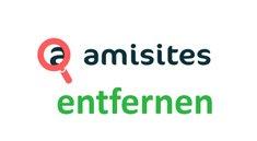 Amisites entfernen – so werdet ihr die Browser-Adware los