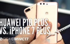 Huawei P10 Plus und iPhone 7...