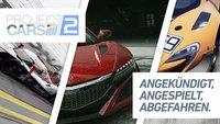 Project Cars 2: Angekündigt, Angespielt, Abgefahren