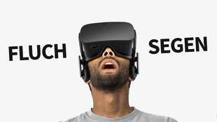 Virtual Reality - Fluch oder Segen?