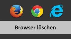 Browser löschen – so geht's