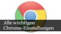 Chrome Einstellungen, Erweiterungen, zurücksetzen & exportieren