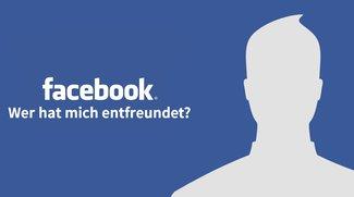 Facebook: So siehst du, wer dich als Freund gelöscht hat