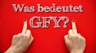 Was bedeutet GFY! (Achtung: NSFW!)