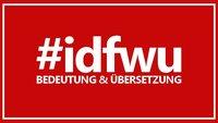 Was heißt #idfwu - Bedeutung & Übersetzung der Abkürzung