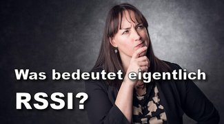 RSSI: Welcher Wert ist gut?