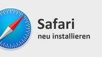 Safari neu installieren – so geht's