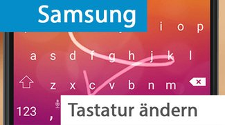 Samsung: Tastatur ändern (S7, S6, S5, S4, S3) – so geht's