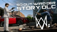 Watch Dogs 2: So gut wird der Story-Download-Content
