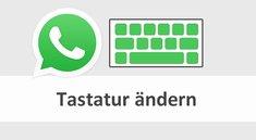 <i>WhatsApp:</i> Tastatur ändern – Anleitung