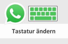 WhatsApp: Tastatur ändern –...