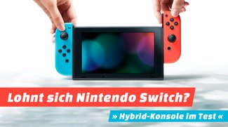 Nintendo Switch im Test: Lohnt sich der Kauf der Hybridkonsole?