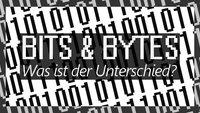 Bit und Byte: Unterschied, Umrechnung & Abkürzung