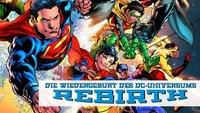 Die DC-Superhelden starten neu durch!