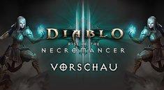 Diablo 3: Der Totenbeschwörer – Frischfleisch für Reaper of Souls