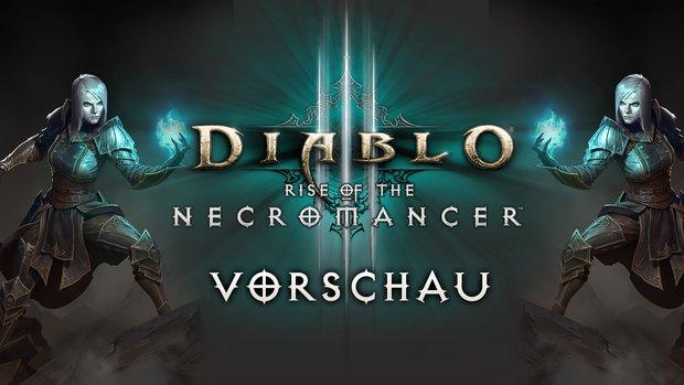 Diablo 3: Der Totenbeschwörer in der Vorschau