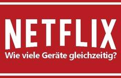 Netflix Wie Viele Geräte