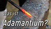 Was ist Adamantium? Fiktion oder Realität?